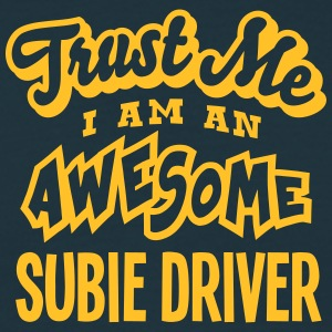 subie driver trust me i am an awesome - T-shirt Homme