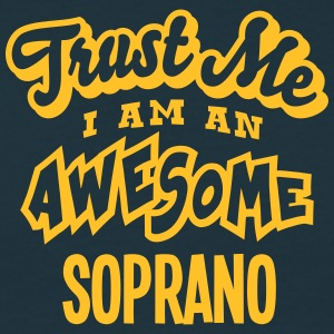 soprano trust me i am an awesome - Men's T-Shirt