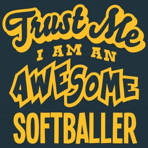 softballer trust me i am an awesome - T-shirt Homme