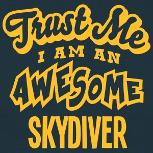 skydiver trust me i am an awesome - T-shirt Homme