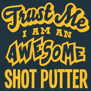 shot putter trust me i am an awesome - T-shirt Homme