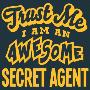 secret agent trust me i am an awesome - T-shirt Homme