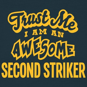 second striker trust me i am an awesome - T-shirt Homme