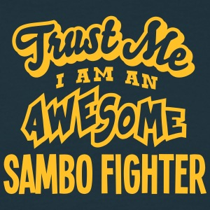 sambo fighter trust me i am an awesome - Men's T-Shirt