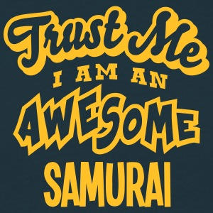 samurai trust me i am an awesome - T-shirt Homme