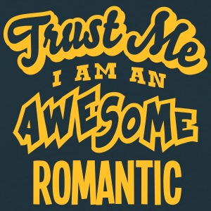 romantic trust me i am an awesome - T-shirt Homme