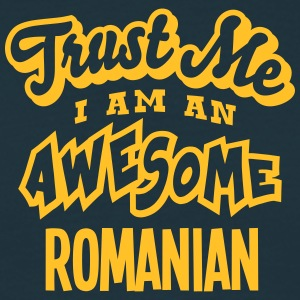 romanian trust me i am an awesome - Men's T-Shirt