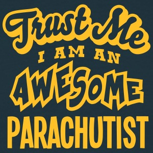 parachutist trust me i am an awesome - T-shirt Homme