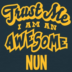 nun trust me i am an awesome - Men's T-Shirt