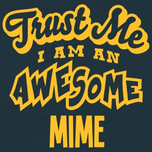 mime trust me i am an awesome - Men's T-Shirt
