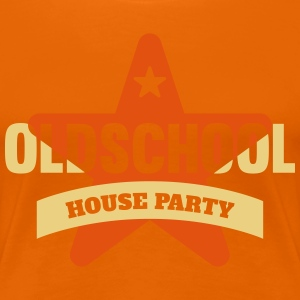 #oldschoolhouseparty T-Shirts - Frauen Premium T-Shirt