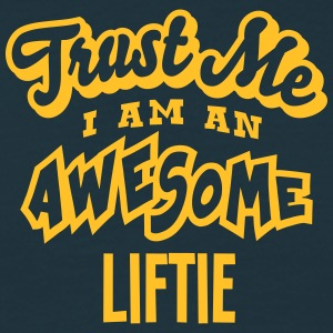 liftie trust me i am an awesome - T-shirt Homme