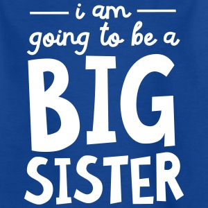 I Am going To Be A Big Sister T-shirts - T-shirt tonåring
