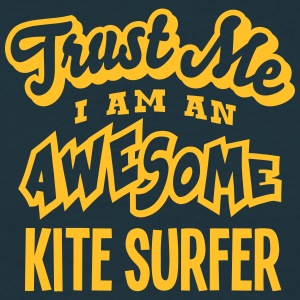 kite surfer trust me i am an awesome - Men's T-Shirt