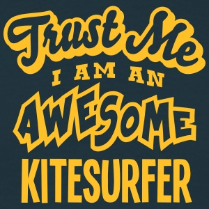kitesurfer trust me i am an awesome - T-shirt Homme