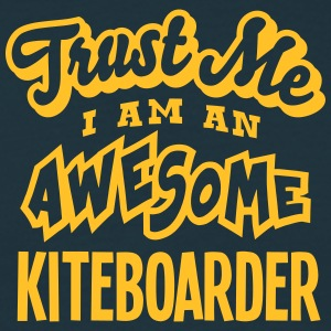 kiteboarder trust me i am an awesome - T-shirt Homme