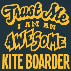 kite boarder trust me i am an awesome - T-shirt Homme