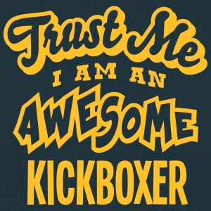 kickboxer trust me i am an awesome - Men's T-Shirt