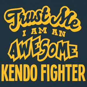 kendo fighter trust me i am an awesome - T-shirt Homme