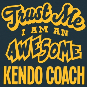 kendo coach trust me i am an awesome - T-shirt Homme