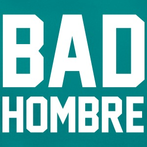 Bad Hombre T-shirts - Dame-T-shirt