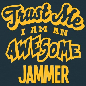 jammer trust me i am an awesome - T-shirt Homme
