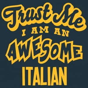 italian trust me i am an awesome - Men's T-Shirt