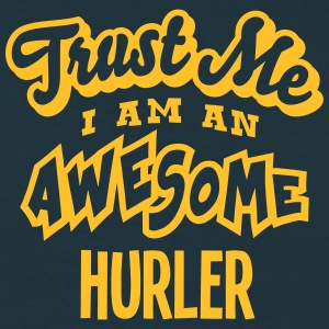 hurler trust me i am an awesome - T-shirt Homme