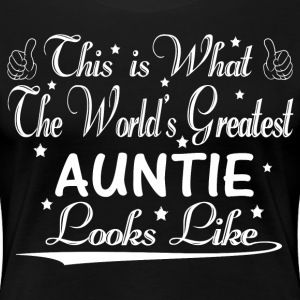 World's Greatest Auntie... T-Shirts - Women's Premium T-Shirt