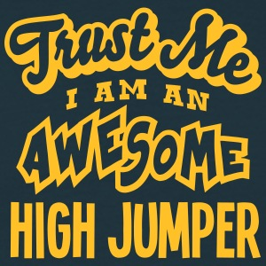 high jumper trust me i am an awesome - T-shirt Homme