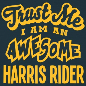 harris rider trust me i am an awesome - Men's T-Shirt