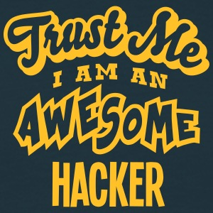 hacker trust me i am an awesome - Men's T-Shirt