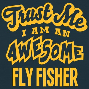 fly fisher trust me i am an awesome - T-shirt Homme