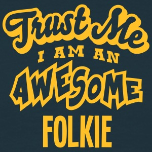 folkie trust me i am an awesome - T-shirt Homme