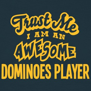 dominoes player trust me i am an awesome - Men's T-Shirt