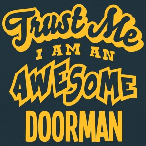 doorman trust me i am an awesome - Men's T-Shirt