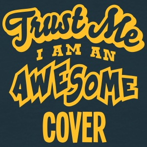 cover trust me i am an awesome - Men's T-Shirt