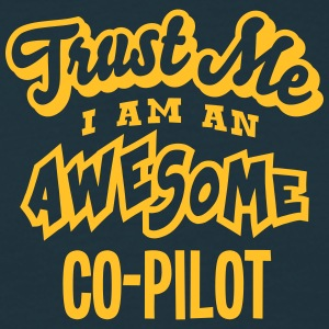 copilot trust me i am an awesome - T-shirt Homme