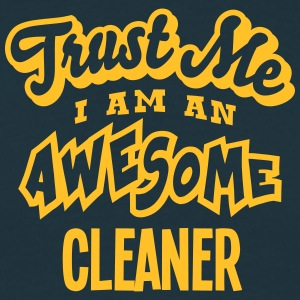 cleaner trust me i am an awesome - Men's T-Shirt