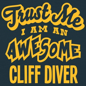 cliff diver trust me i am an awesome - T-shirt Homme