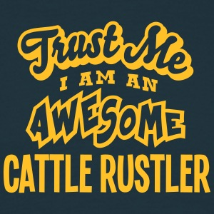 cattle rustler trust me i am an awesome - Men's T-Shirt