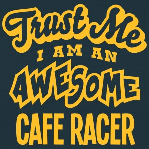 cafe racer trust me i am an awesome - Men's T-Shirt