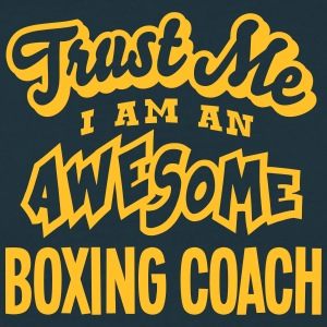 boxing coach trust me i am an awesome - T-shirt Homme