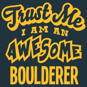 boulderer trust me i am an awesome - Men's T-Shirt