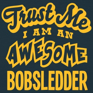 bobsledder trust me i am an awesome - T-shirt Homme