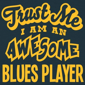 blues player trust me i am an awesome - Men's T-Shirt