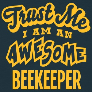 beekeeper trust me i am an awesome - Men's T-Shirt