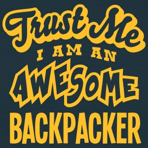 backpacker trust me i am an awesome - Men's T-Shirt