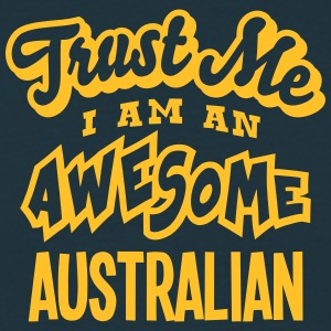 australian trust me i am an awesome - T-shirt Homme
