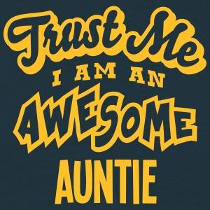 auntie trust me i am an awesome - Men's T-Shirt
